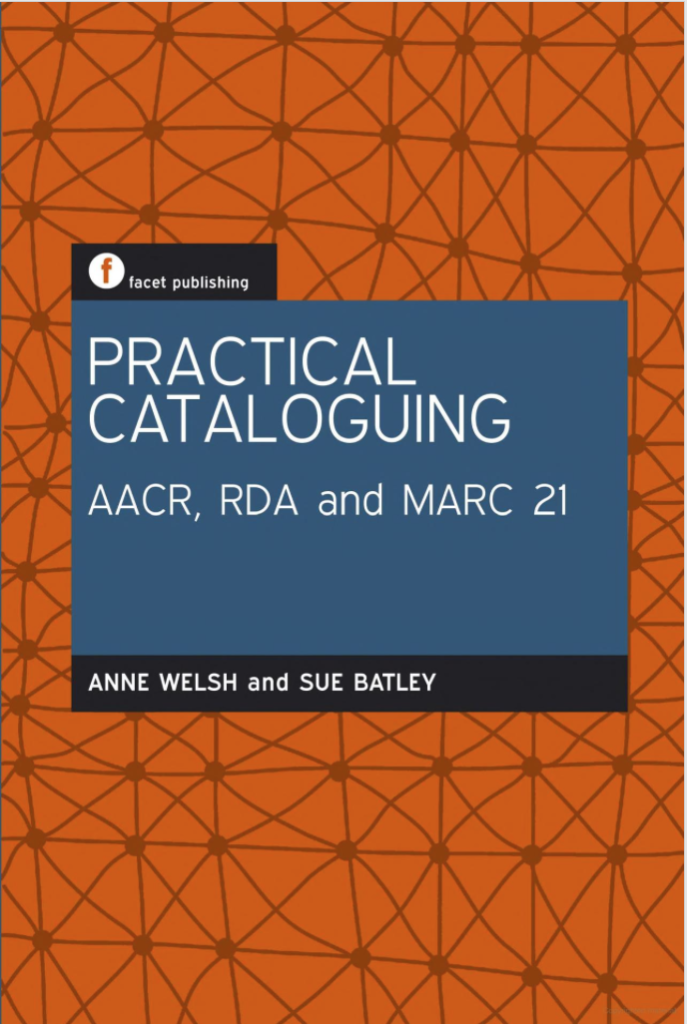 Practical Cataloguing (UK Edition)