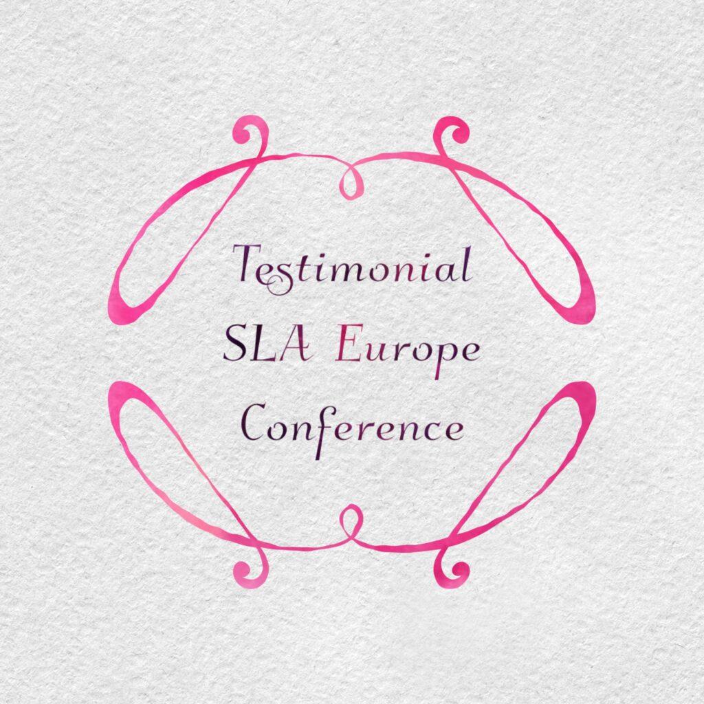 Testimonial: SLA Europe Conference