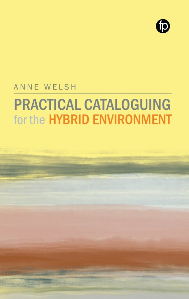 Practical Cataloguing for the Hybrid Environment